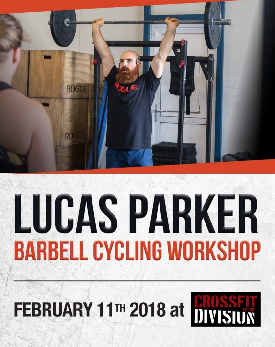 Lucas Parker Barbell Cycling Workshop - CrossFit Division