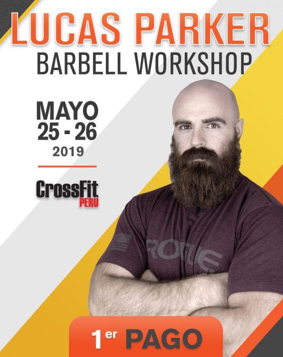 Lucas Parker Barbell Workshop - Crossfit Peru