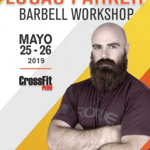 Lucas Parker Barbell Workshop - Crossfit Peru (Presale)